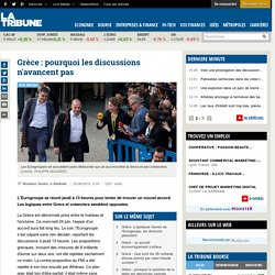 Grèce : pourquoi les discussions n'avancent pas