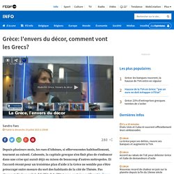 Grèce: l'envers du décor, comment vont les Grecs?