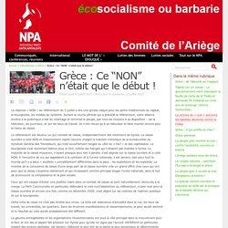 """Grèce : Ce """"NON"""" n'était que le début ! - NPA - Comité de l'Ariège"""