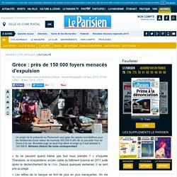 Grèce : près de 150 000foyers menacés d'expulsion