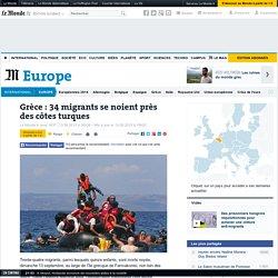 Grèce : 34 migrants se noient près des côtes turques