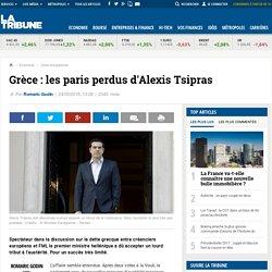Grèce : les paris perdus d'Alexis Tsipras