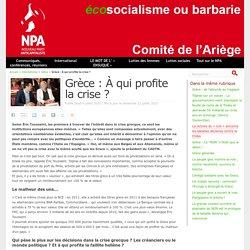 Grèce : À qui profite la crise ? - NPA - Comité de l'Ariège
