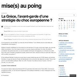 La Grèce, l'avant-garde d'une stratégie du choc européenne ? « mise(s) au poing