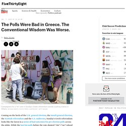 The Polls Were Bad in Greece. The Conventional Wisdom Was Worse.