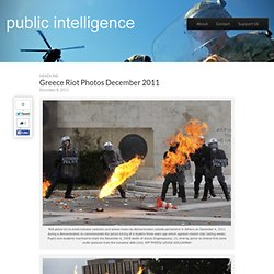 Greece Riot Photos December 2011