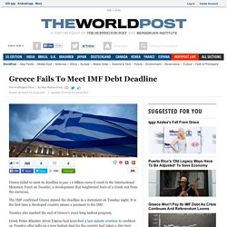 Greece Fails To Meet IMF Debt Deadline