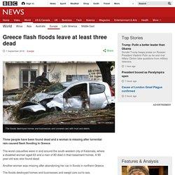 Greece flash floods leave at least three dead