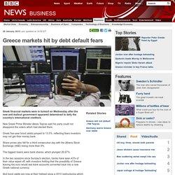 Greece markets hit by debt default fears
