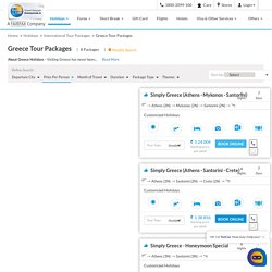 Greece Package - Book Greece Tour Packages from Thomas Cook India at Best Price