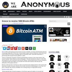 Greece to receive 1000 Bitcoin ATMs AnonHQ