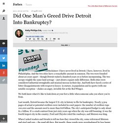 Did One Man's Greed Drive Detroit Into Bankruptcy?