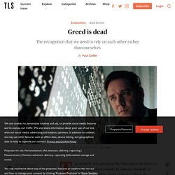 Greed is dead - TLS