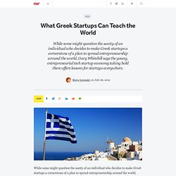 What Greek Startups Can Teach the World