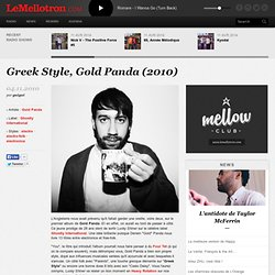 Greek Style, Gold Panda (Lucky Shiner, 2010)