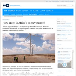 How green is Africa′s energy supply?