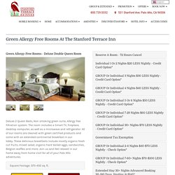 Green Allergy Free Rooms at the Stanford Terrace Inn