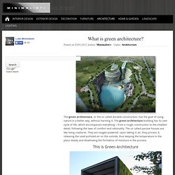 What is green architecture? Minimalisti.com
