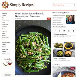Green Bean Salad with Basil, Balsamic, and Parmesan Recipe