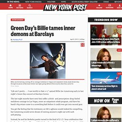 Green Day's Billie tames inner demons at Barclays