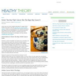 Green Tea May Fight Cancer But Tea Bags May Cause It | Healthy Theory