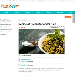 Green Coriander Rice Recipe by Huda Shaikh