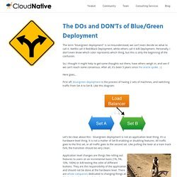 The DOs and DON'Ts of Blue/Green Deployment - CloudNative
