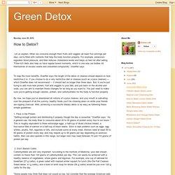 Green Detox: How to Detox?