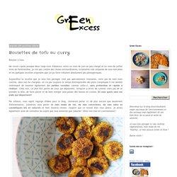 Green Excess: Boulettes de tofu au curry