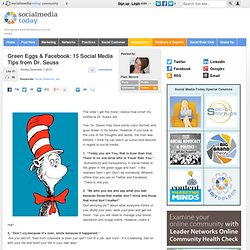 Green Eggs & Facebook: 15 Social Media Tips from Dr. Seuss