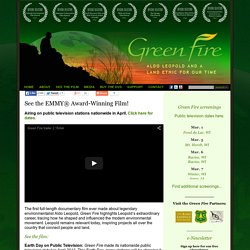 Green Fire: Aldo Leopold and a Land Ethic for Our Time