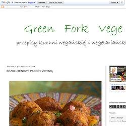 green fork vege: BEZGLUTENOWE PAKORY Z DYNIĄ