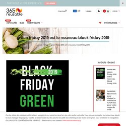 green friday 2019 est le nouveau black friday 2019
