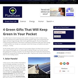 4 Green Gifts That Will Keep Green In Your Pocket