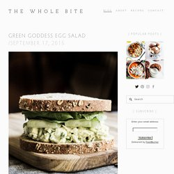 Green Goddess Egg Salad — The Whole Bite