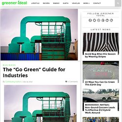 "The ""Go Green"" Guide for Industries"