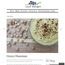 Green Hummus « Lost Garden