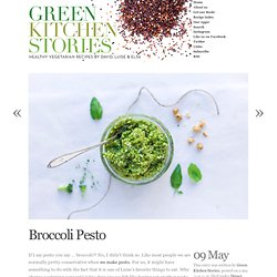 Green Kitchen Stories & Broccoli Pesto - StumbleUpon