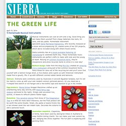 The Green Life: Tips for living well and doing good from Sierra magazine