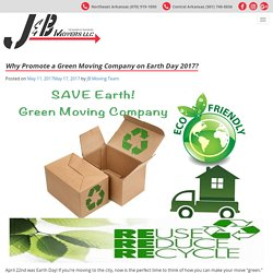 Green Moving Company Thoughts on Earth Day 2017