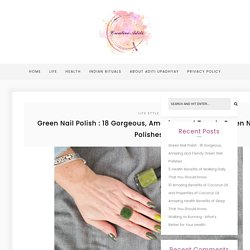 Green Nail Polish : Here are 18 Trendy Green Nail Polishes