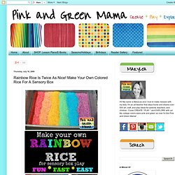Rainbow Rice Is Twice As Nice!