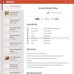 Green Onion Miso Recipe by Seafood.Master.Chef