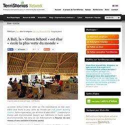 A Bali, la «Green School» est élue «école la plus verte du monde»
