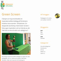 Green Screen - Mölndal
