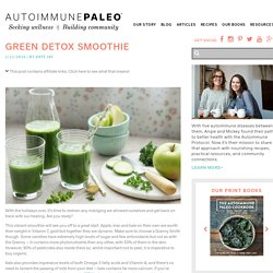 Green Detox Smoothie - Autoimmune Paleo