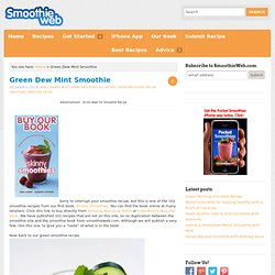 Green Dew Mint Smoothie » SmoothieWeb.com