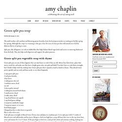 Green split pea soup - Amy Chaplin