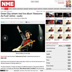 Green Day stream new live album 'Awesome As Fuck' online – audio