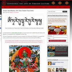 Green Tara and her Mantra: Om Tare Tuttare Ture Soha